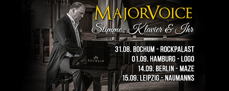 Stimme, Klavier & Ihr – Tour MajorVoice