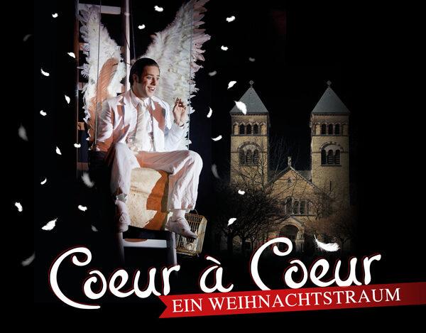 Coeur à Coeur – Ein Weihnachtstraum des Cirque Bouffon in Köln – 25.11.20-03.01.21