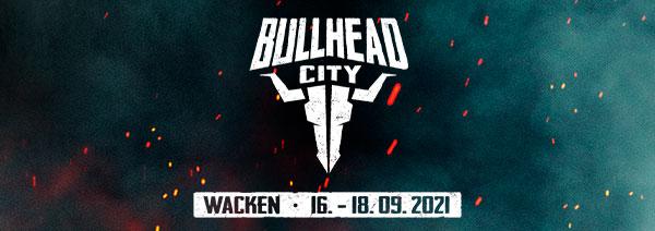 Bullhead City 2021 in Wacken – leider abgesagt!