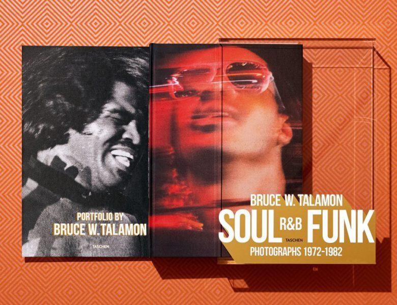 BRUCE W. TALAMON. Soul. R&B. Funk. Photographs 1972–1982 (Taschen Verlag) -Buchrezension